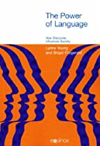 The Power of Language: How Discourse…