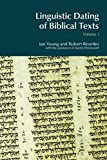 Ian Young: Linguistic Dating of Biblical Texts: An Introduction to Approaches and Problems (Volume 1) (BibleWorld)