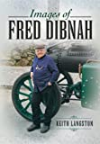 Langston, Keith: IMAGES OF FRED DIBNAH