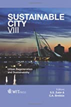 The Sustainable City: VIII (WIT Transactions…