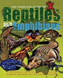 Johnson, Jinny: The Complete Guide to Reptiles and Amphibians (Complete Guide To... (New Burlington Book))