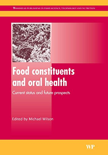 food-constituents-and-oral-health-current-status-and-future-prospects-woodhead-publishing-series-in-food-science-technology-and-nutrition