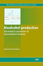 Bioalcohol Production: Biochemical…