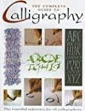 Quantum Publishing: The Complete Guide to Calligraphy