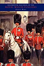 REGIMENTAL RECORDS OF THE ROYAL WELCH…