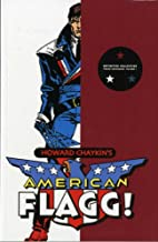 American Flagg! - Volume 1 by Howard Chaykin