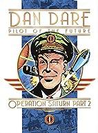 Classic Dan Dare: Operation Saturn Part 2 by…