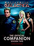 Bassom, David: Battlestar Galactica: The Official Companion Season Two