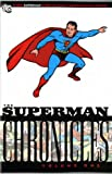 Siegel, Jerry: Superman Chronicles vol. 1: Chronicles: v. 1 (Superman)