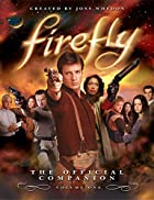 Firefly: The Official Companion, Volume One…