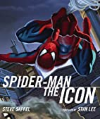 Spider-Man, The Icon by Steve Saffel