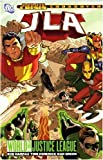 Harras, Bob: Jla: World without a Justice League (an Infinite Crisis Story)