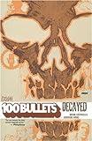 Azzarello, Brian: 100 Bullets: Decayed
