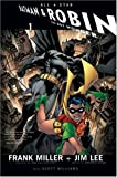 Miller, Frank: All Star Batman and Robin: v. 1