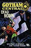 Ed Brubaker: Batman: Gotham Central: Dead Robin (Batman): Gotham Central: Dead Robin (Batman)