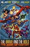 George Perez: Brave and the Bold: Book of Destiny v. 2
