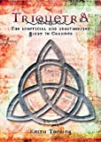 Topping, Keith: Triquetra: The Unofficial and Unauthorized Guide to Charmed