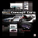 Dewey: How to Illustrate and Design Concept Cars byDewey