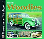British Woodies from the 1920s to the 1950s…