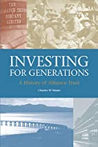 Investing for generations : a history of…