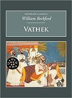 Vathek (Nonsuch Classics Series) by William…