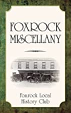 Foxrock Miscellany by Foxrock Local History…