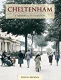 Brooks, Robin: Cheltenham: History and Celebration