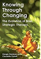 Knowing Through Changing: The Evolution of…