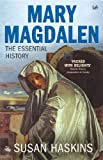 Haskins, Susan: Mary Magdalen: Myth and Metaphor