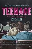 Savage, Jon: Teenage