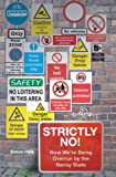 Hills, Simon: Strictly No!: How We're Being Overrun by the Nanny State