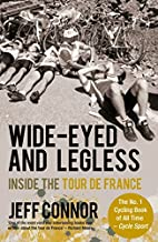 Wide-Eyed and Legless: Inside the Tour de…