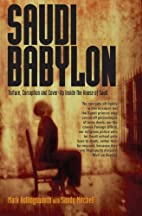 Saudi Babylon: Torture, Corruption and…