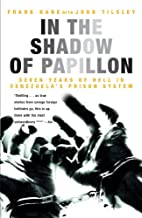 In the Shadow of Papillon: Seven Years of…