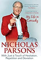 Nicholas Parsons: With Just a Touch of…