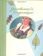 Gardener's Organizer (Interactive Journals)…