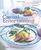 Casual Entertaining by Ross Dobson