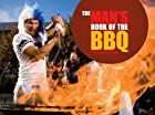 The Man's Book of the BBQ: A…