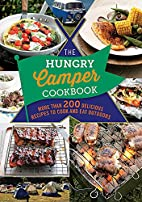 The Hungry Camper Cookbook: More Than 200…