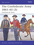 The Confederate Army 1861-65 (3): Louisiana…
