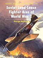 Soviet Lend-Lease Fighter Aces of World War…