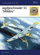Jagdgeschwader 51 'Mölders' (Aviation Elite…