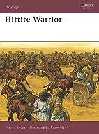 Hittite Warrior by Trevor Bryce