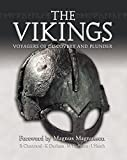 Harrison, M.: The Vikings: Voyagers of Discovery And Plunder