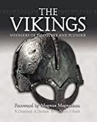 The Vikings : voyagers of discovery and…