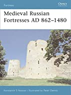 Medieval Russian Fortresses AD 862-1480 by…