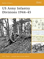US Army Infantry Divisions 1944-45 (Battle…