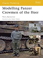 Modelling Panzer Crewmen of the Heer (Osprey…