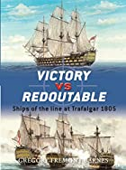 Victory vs Redoutable: Ships of the line at…