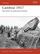 Cambrai 1917: The birth of armoured warfare…